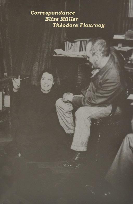 Elise Müller et Théodore Flournoy